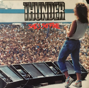 "Thunder - She's So Fine (7"") (G++/G-VG)"